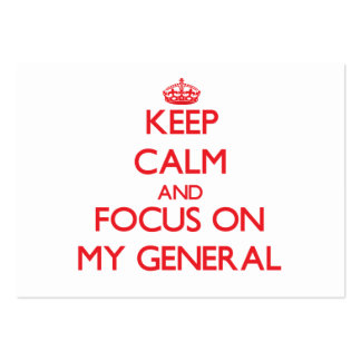 Keep Calm and focus on My General Business Card Template