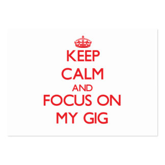 Keep Calm and focus on My Gig Large Business Cards (Pack Of 100)