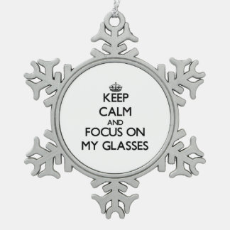 Keep Calm and focus on My Glasses Snowflake Pewter Christmas Ornament
