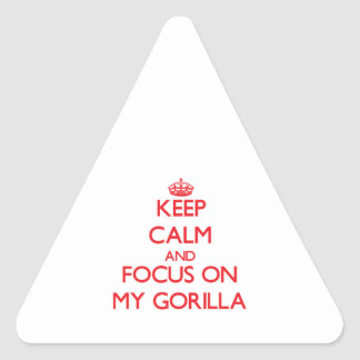 Keep Calm and focus on My Gorilla Triangle Sticker