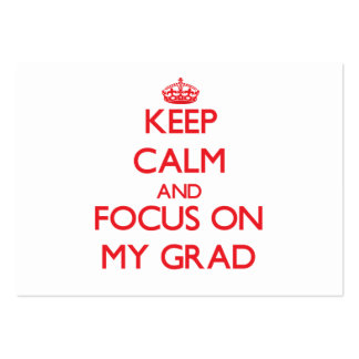 Keep Calm and focus on My Grad Business Card Template