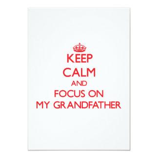 Keep Calm and focus on My Grandfather Custom Invitations