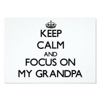 Keep Calm and focus on My Grandpa Invite