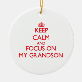 Keep Calm and focus on My Grandson Double-Sided Ceramic Round Christmas Ornament