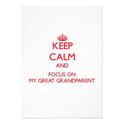 Keep Calm and focus on My Great Grandparent Custom Invitations