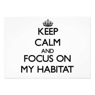 Keep Calm and focus on My Habitat Personalized Invitation