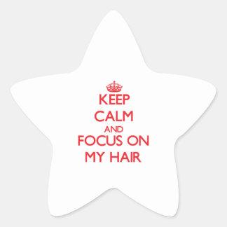 Keep Calm and focus on My Hair Star Sticker