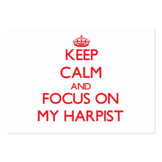 Keep Calm and focus on My Harpist Business Card Templates