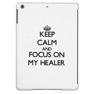 Keep Calm and focus on My Healer iPad Air Cases