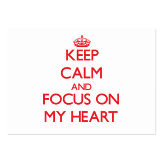 Keep Calm and focus on My Heart Business Card Template