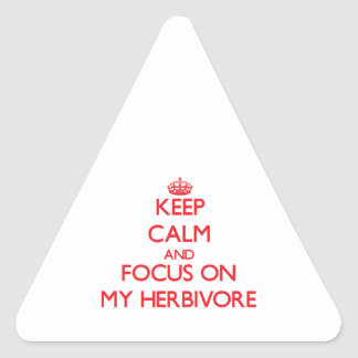 Keep Calm and focus on My Herbivore Stickers