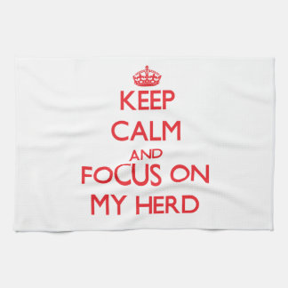 Keep Calm and focus on My Herd Hand Towels