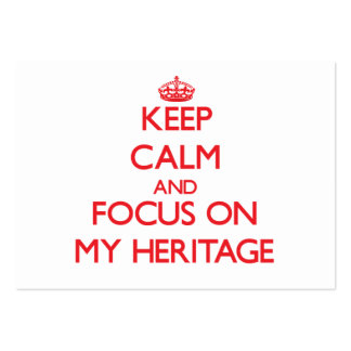 Keep Calm and focus on My Heritage Business Card