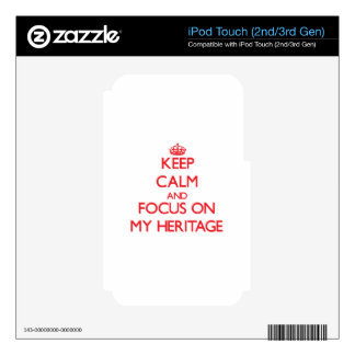 Keep Calm and focus on My Heritage Skins For iPod Touch 2G