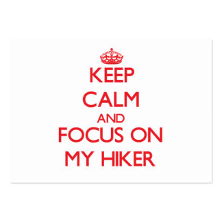 Keep Calm and focus on My Hiker Business Card Template