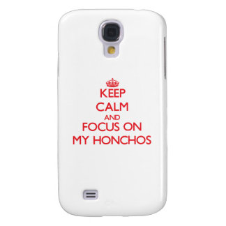 Keep Calm and focus on My Honchos Samsung Galaxy S4 Covers