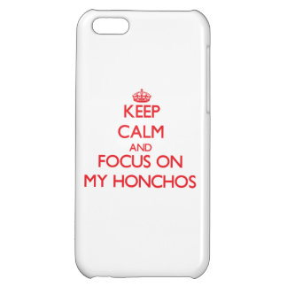 Keep Calm and focus on My Honchos iPhone 5C Covers