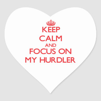 Keep Calm and focus on My Hurdler Heart Sticker