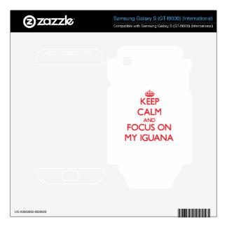 Keep Calm and focus on My Iguana Samsung Galaxy S Decals