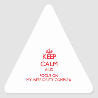 Keep Calm and focus on My Inferiority Complex Stickers