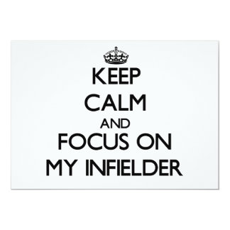 Keep Calm and focus on My Infielder 5x7 Paper Invitation Card
