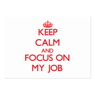 Keep Calm and focus on My Job Large Business Cards (Pack Of 100)