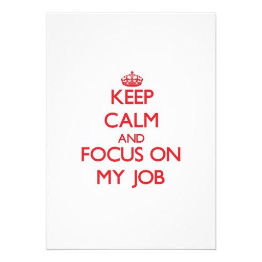 Keep Calm and focus on My Job Announcement