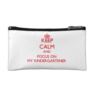 Keep Calm and focus on My Kindergartener Cosmetics Bags