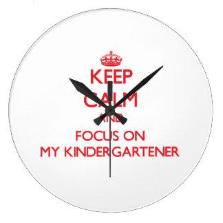 Keep Calm and focus on My Kindergartener Clocks