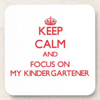 Keep Calm and focus on My Kindergartener Drink Coaster