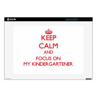 "Keep Calm and focus on My Kindergartener 15"" Laptop Decals"