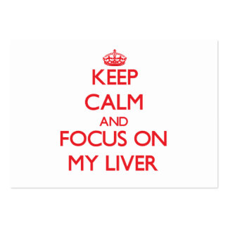 Keep Calm and focus on My Liver Large Business Cards (Pack Of 100)