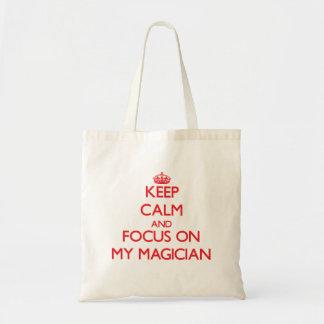 Keep Calm and focus on My Magician Canvas Bag