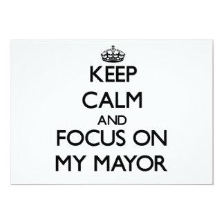 Keep Calm and focus on My Mayor Cards