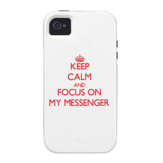 Keep Calm and focus on My Messenger iPhone 4 Cover
