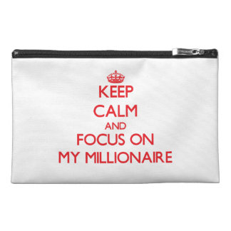 Keep Calm and focus on My Millionaire Travel Accessories Bag