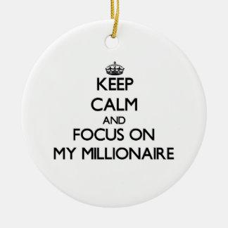 Keep Calm and focus on My Millionaire Christmas Ornaments