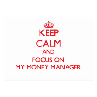 Keep Calm and focus on My Money Manager Large Business Cards (Pack Of 100)