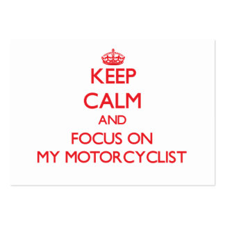 Keep Calm and focus on My Motorcyclist Large Business Cards (Pack Of 100)