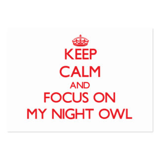 Keep Calm and focus on My Night Owl Business Card