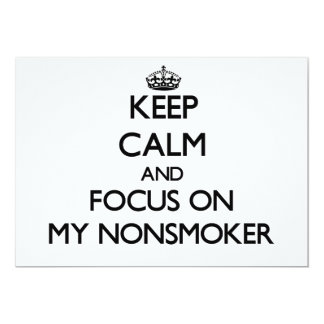 Keep Calm and focus on My Nonsmoker Personalized Announcement