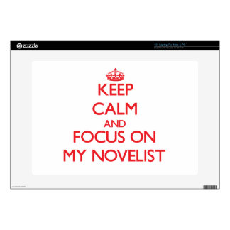 "Keep Calm and focus on My Novelist 15"" Laptop Decal"