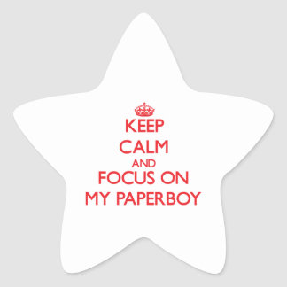 Keep Calm and focus on My Paperboy Stickers