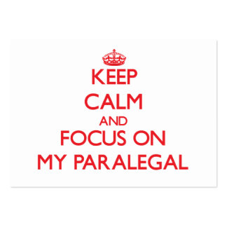 Keep Calm and focus on My Paralegal Large Business Cards (Pack Of 100)