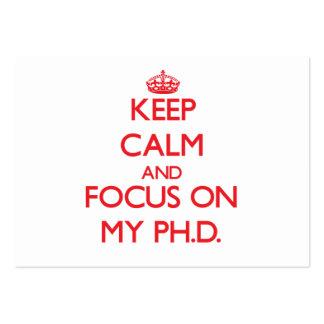 Keep Calm and focus on My Ph.D. Business Card Template