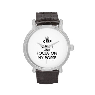 Keep Calm and focus on My Posse Wristwatch