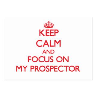 Keep Calm and focus on My Prospector Business Card Template
