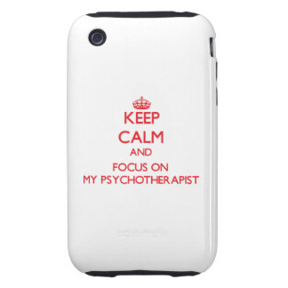 Keep Calm and focus on My Psychotherapist iPhone3 Case