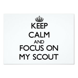 Keep Calm and focus on My Scout 5x7 Paper Invitation Card