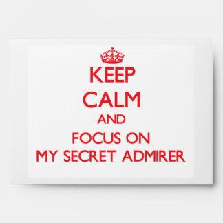 Keep Calm and focus on My Secret Admirer Envelope